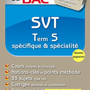 ABC du BAC Excellence SVT Term S spécifique et spécialité