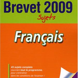 Annales brevet 2009 : Sujets - Français